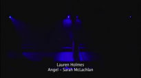 Angel (sarah mclachlan) - Lauren Holmes.flv