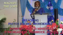 Preaching Pastor Rachel Aronokhale - AOGM - Magnify the Lord December 2019.mp4