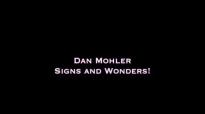 Dan Mohler - Signs & Wonders.mp4