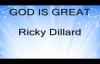 Ricky Dillard - God Is Great.flv