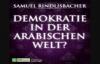 Demokratie in der arabischen Welt (Eine Predigt von Samuel Rindlisbacher).flv