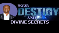 YOUR DESTINY And DIVINE SECRETS 2018 - DR DK OLUKOYA MFM.mp4