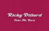 Ricky Dillard - Take Me Back.flv