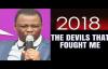 THE DEVILS THAT FOUGHT ME 2018 - DR DK OLUKOYA MFM.mp4