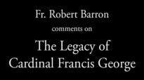 The Legacy of Cardinal Francis George.flv