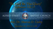 To God Be The Glory, Rev. Dr. Marcus D. Cosby