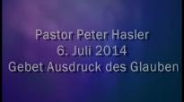 Peter Hasler - Gebet Ausdruck des Glaubens - 06.07.2014.flv