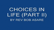 CHOICES WE MAKE IN LIFE (PART 2).mp4