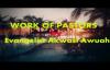 WORK OF PASTORS BY EVANGELIST AKWASI AWUAH