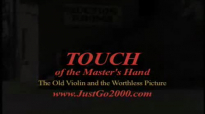 Touch of the Masters Hand BB 092409.mov
