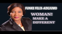 Rev Mrs Funke Felix-Adejumo. WOMAN MAKE A DIFFERENT.mp4