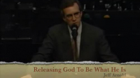 Releasing God To Be What He Is Jeff Arnold BOTT 1988