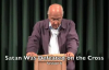 Zac Poonen - Satan Was Defeated on the Cross [Must Watch]