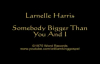 Larnelle Harris - Somebody Bigger Than You And I (Vinyl 1975).flv