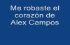 Me robaste el corazón de Alex Campos letra.mp4