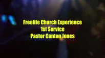 Freelife Church First Service Pastor Canton Jones.flv