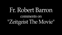 Fr. Robert Barron on Zeitgeist_ The Movie.flv