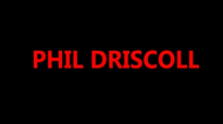 PHIL DRISCOLL  TALK ABOUT IT