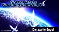 Der 2 Engel Gottes letzte Warnungsbotschaft Olaf Schröer.flv