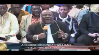 Understanding The Real Enemy# 2 of 2# by Archbishop Duncan Williams.flv