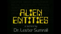 95 Lester Sumrall  Alien Entities II Pt 22 of 23 The Antichrist