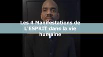 Les 4 Manifestations de L'ESPRIT dans la vie humaine _ Pasteur Givelord.mp4