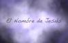 El Nombre de Jesus (video de letras).mp4