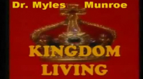Dr  Myles Munroe - Successful Living Beyond The Tests (FULL)