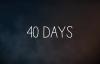 40 Days - Matt Maher lyrics.flv