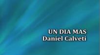 LC Un Dia mas Daniel Calveti.mp4