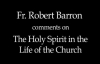 Fr. Robert Barron on The Holy Spirit in the Life of the Church.flv