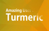 Amazing Uses of Turmeric  Health Benefits of Turmeric  Turmeric Health Benefits