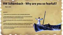 RW Schambach - Why are you so fearful  (1 of 2)