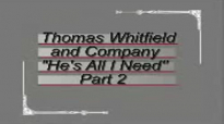 Thomas Whitfield and Company All I Need Pt. 2.flv