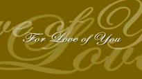 For Love of You (Audrey Assad).flv