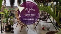 My glass of happiness. Epd 4.mp4