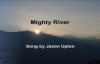 Jason Upton - Mighty River.flv