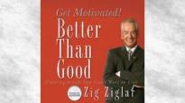 Better Than Good_ Get Motivated Audiobook _ Zig Ziglar.mp4