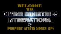 Prophet Austin Moses Ministries  Prophecy  TV Broadcast