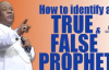 How to identify a true and false prophet By Arch. Duncan Williams.mp4