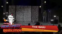 Thor Ramsey Revolution Comedy