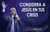 Pastor Claudio Freidzon _ CONSIDERA A JESÚS EN TUS CRISIS _ Prédica del Pastor C.compressed.mp4