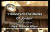 Rance Allen - I Stood on the Banks of Jordan.flv