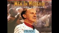 Jack Hayford- A Man With A Perfect Heart (Hosanna! Music).flv