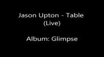 Jason Upton - Table (Live).flv