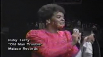 Ruby Terry - Old Man Trouble.flv