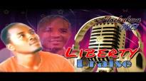 Tochuchukwu Joel - Liberty Praise - Latest 2016 Nigerian Gospel Music.mp4