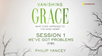 Vanishing Grace Small Group Bible Study by Philip Yancey - Session One.mp4