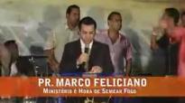 Pastor Marco Feliciano  2007  Caadores de Jumentas Comunidade Proftica ShemaRJ