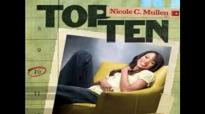 Convinced  Nicole C Mullen